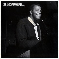 The Complete Blue Note Recordings Of Larry Young (CD4)