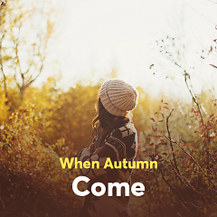 When Autumn Comes - Various Artists