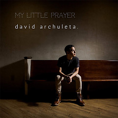 My Little Prayer (#LightTheWorld) - David Archuleta