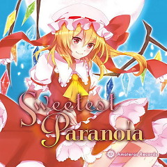 Sweetest Paranoia - Amateras Records