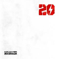 20 - No Brain