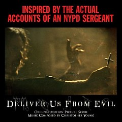 Deliver Us From Evil OST - Christopher Young