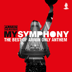 My Symphony (The Best Of Armin Only Anthem) (Single) - Armin van Buuren