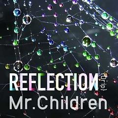 REFLECTION - Mr.Children