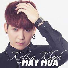 Mây Mưa - Kelvin Khánh