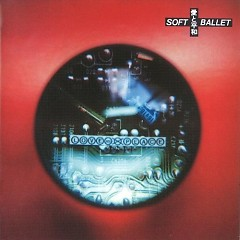 Ai To Heiwa (Love and Peace) CD1 - SOFT BALLET