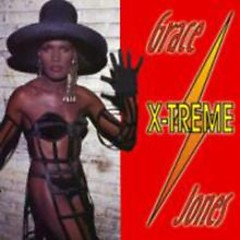 X-treme (CD1) - Grace Jones