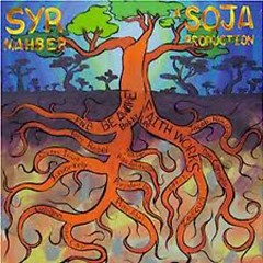 Syr Mahber A SOJA Production - SOJA