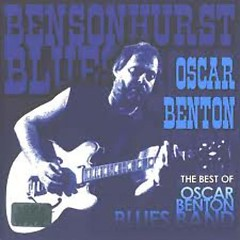 The Best Of Oscar Benton Blues Band - Oscar Benton