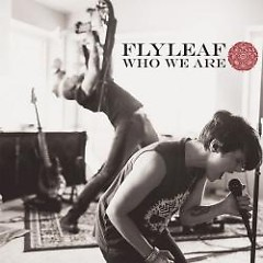 Who We Are EP - Flyleaf