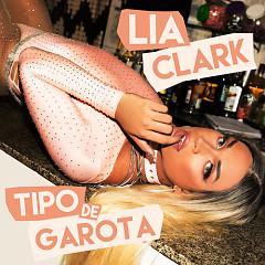 Tipo De Garota (Single) - Lia Clark