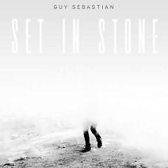 Set In Stone (Single) - Guy Sebastian
