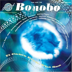 Solid Steel Presents Bonobo ~ It Came From The Sea (CD1)