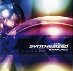 SYNTHESIZED -Re Edition- (Original Album Side)  - Sota Fujimori