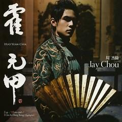 Album Huo Yuan Chia (霍元甲) - Châu Kiệt Luân