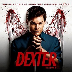 Dexter: Season 6 OST (Pt.2) - Daniel Licht,Various Artists
