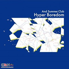 Hyper Boredom - And Summer Club