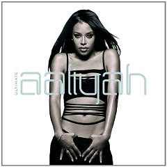 Ultimate Aaliyah (CD2) - Aaliyah