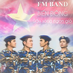 Biển Đông Đầu Sóng Ngọn Gió - FM