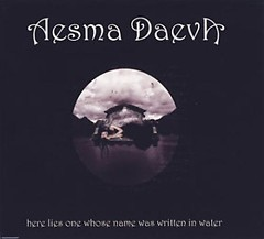 Here Lies One Whose Name Was Written in Water (2009 Reissue) - Aesma Daeva