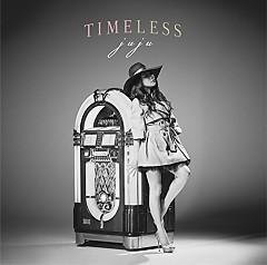 TIMELESS - JUJU