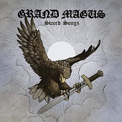 Sword Songs - Grand Magus