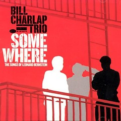 Somewhere  - Bill Charlap