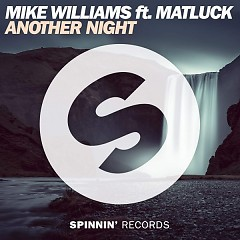 Another Night (Single) - Mike Williams, Matluck