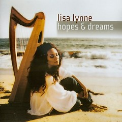 Hopes And Dreams  - Lisa Lynne