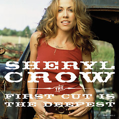 The First Cut Is The Deepest (Remix Version) - Sheryl Crow