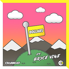 Dollars (Single) - Crankdat