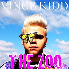 The Zoo - EP - Vince Kidd