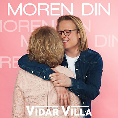 Moren Din (Single) - Vidar Villa