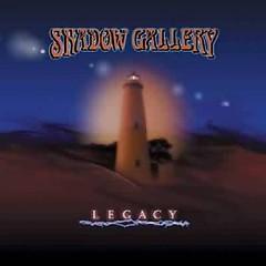 Legacy - Shadow Gallery