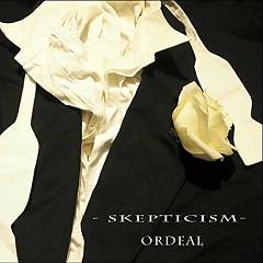 Ordeal - Skepticism