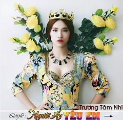 Người Ấy Yêu Em (Single) - Trương Tâm Nhi