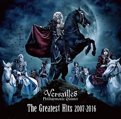 The Greatest Hits 2007-2016 - Versailles