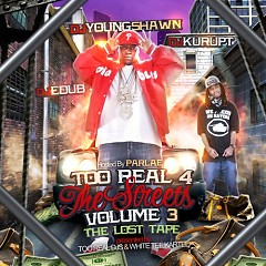 Too Real 4 The Streets 3 (CD1)