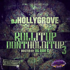 Roll It Up Don't Hold It Up 3 (CD2)