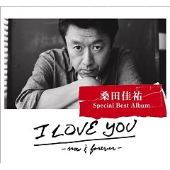 I LOVE YOU -Now&Forever- (CD2)