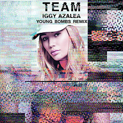 Team (Young Bombs Remix)