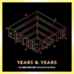 Meteorite (Bridget Jones's Baby OST) - Years & Years