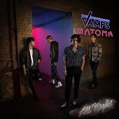 All Night (Single) - The Vamps, Matoma