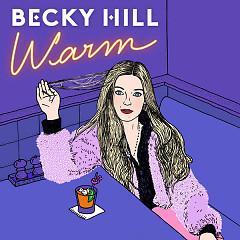 Warm (Single) - Becky Hill