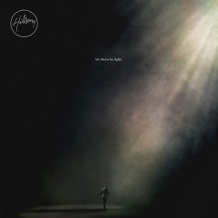 Let There Be Light (Deluxe) - Hillsong Worship