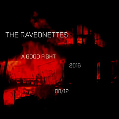 A Good Fight (Single) - The Raveonettes