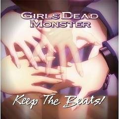 Keep The Beats!  - Girls dead monster