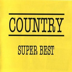 Country - Super Best (CD1)