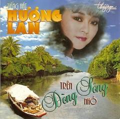 Album Trên Dòng Sông Nhỏ - Hương Lan