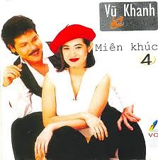 Miên Khúc - CD6 - Vũ Khanh,Ý Lan